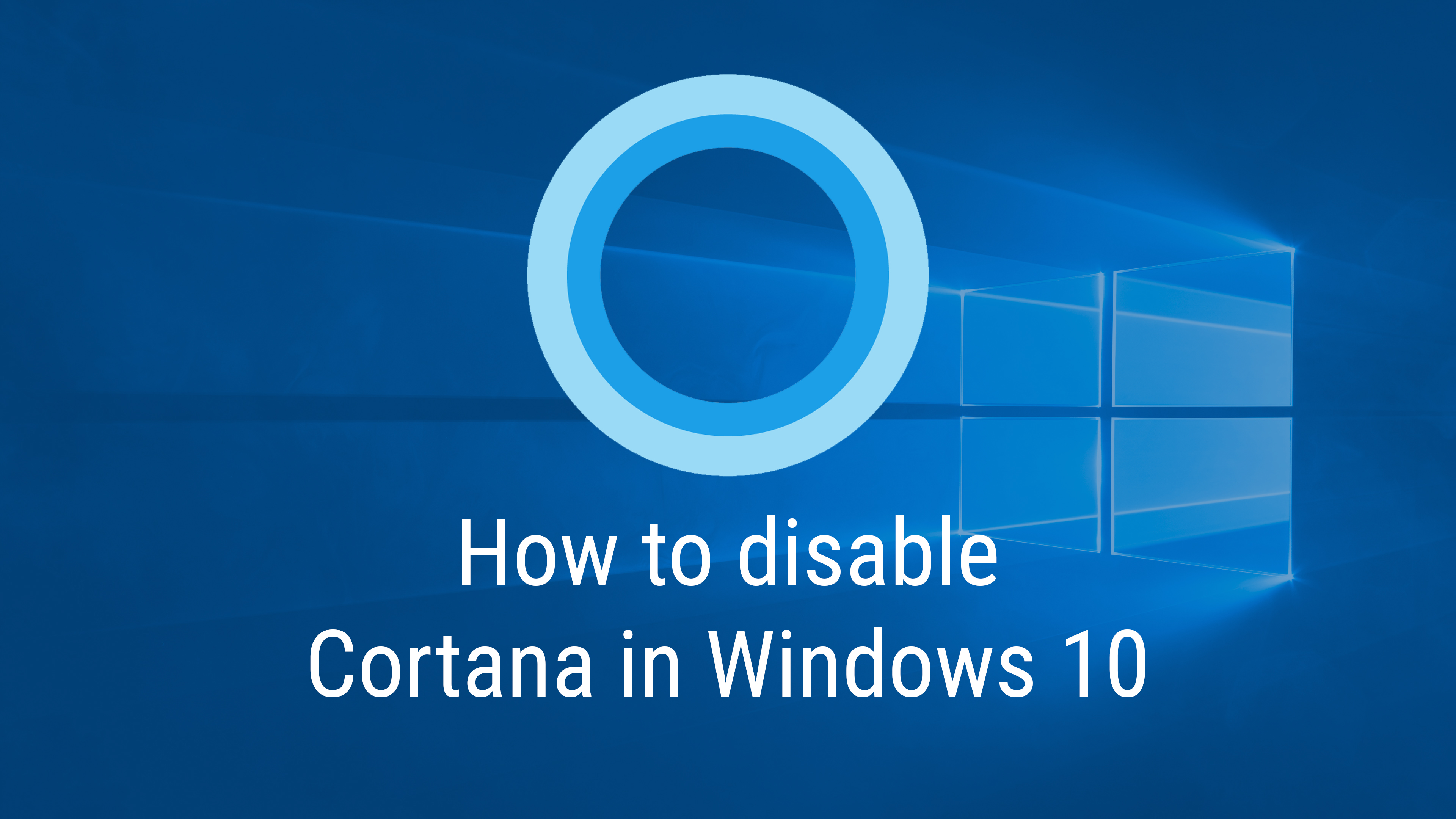 Disable Cortana