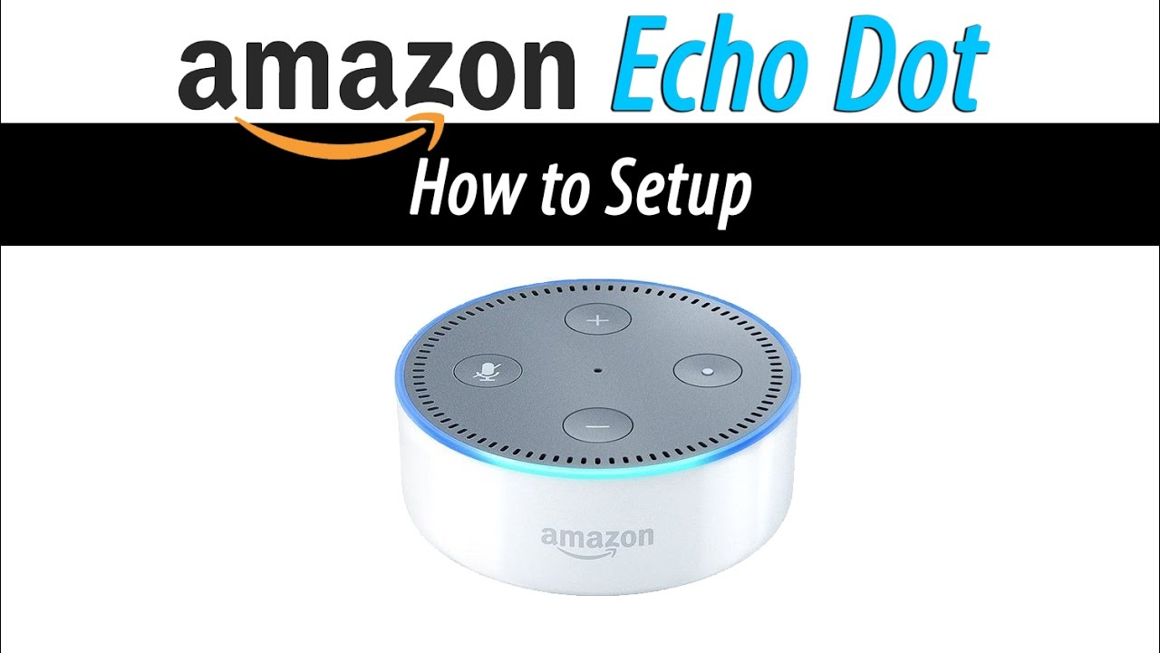 Echo Dot Setup