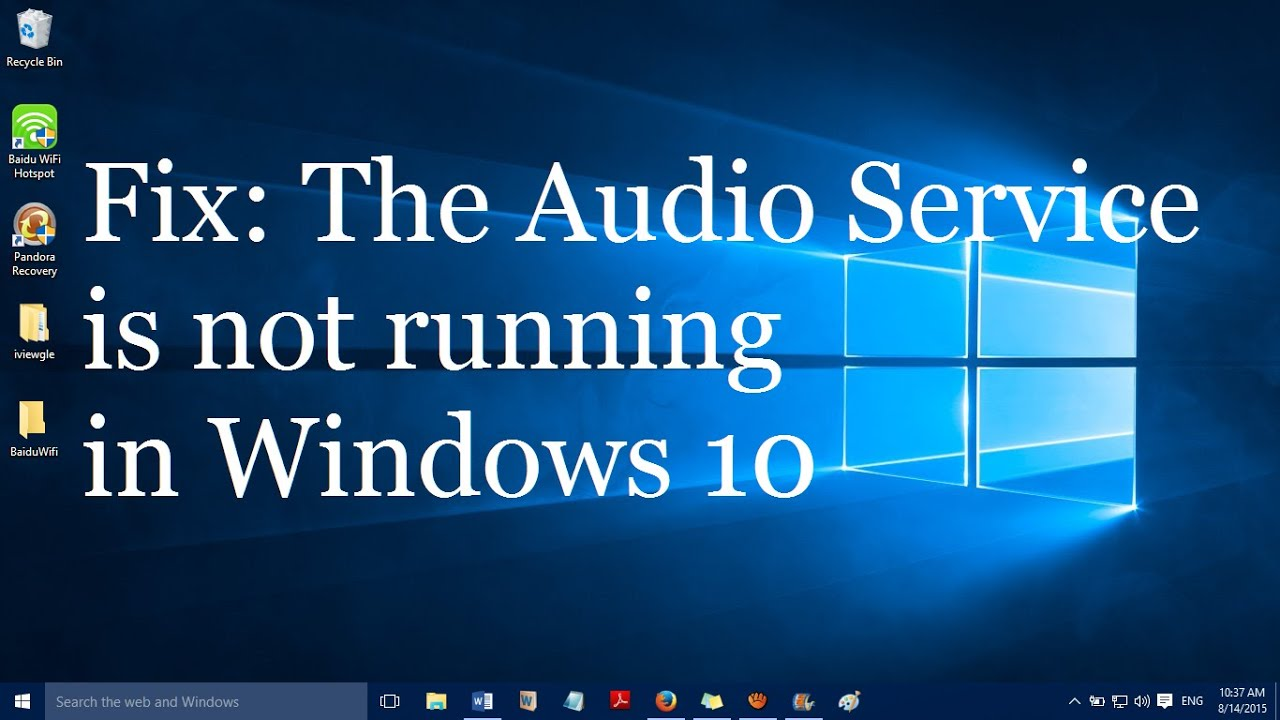 The Audio Service is Not Running in Windows 10