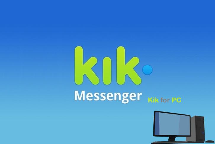 Download Kik for PC
