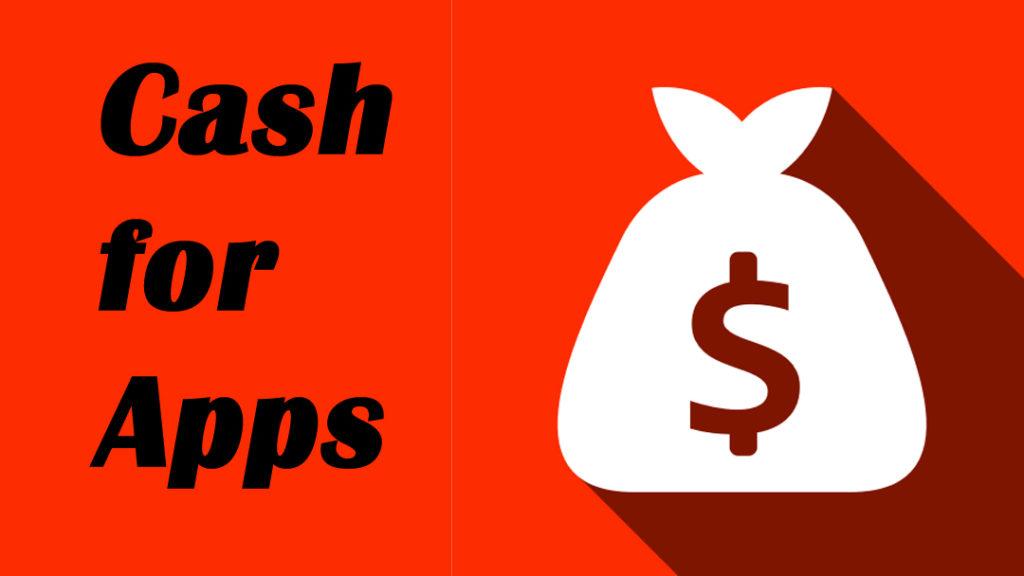 Cash For Apps Application