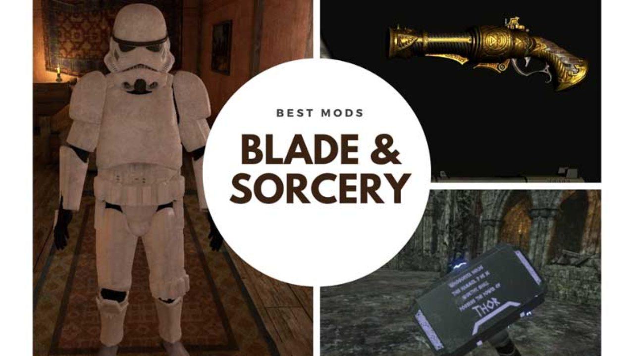 Blade And Sorcery Mods