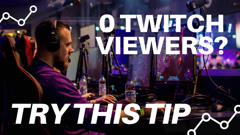 How To Get Viewers on Twitch?